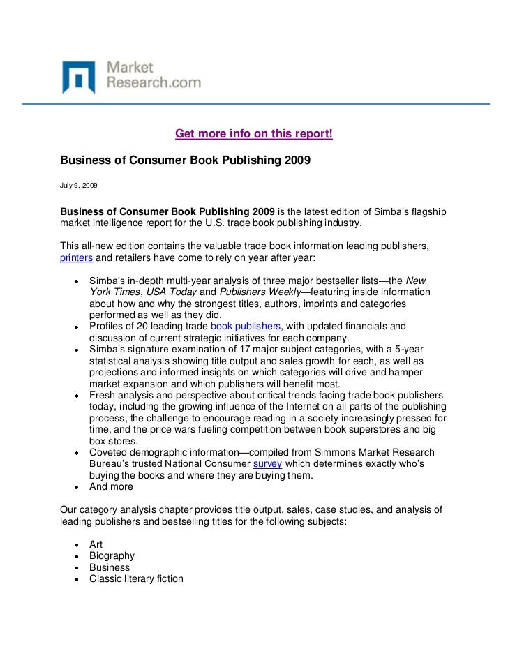 Get more info on this report!Business of Consumer Book Publishing 2009July 9, 2009Business of Consumer Book Publishing 200...