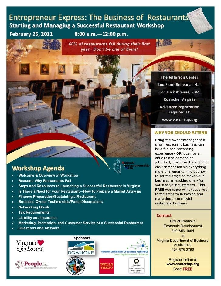 Entrepreneur Express: The Business of RestaurantsStarting and Managing a Successful Restaurant WorkshopFebruary 25, 2010  ...