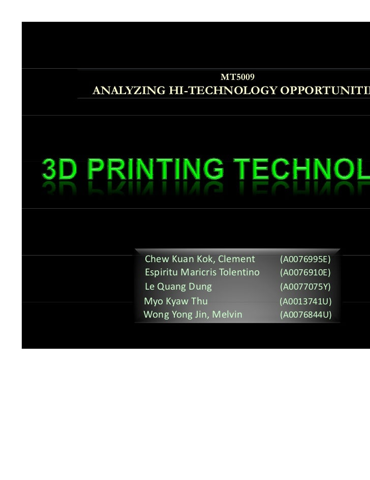 3D Printing: Its Economic and Technical Rational