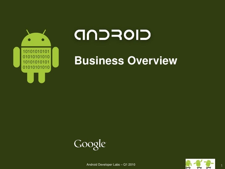 10101010101                Business Overview 01010101010 10101010101 01010101010                     Android Developer Lab...