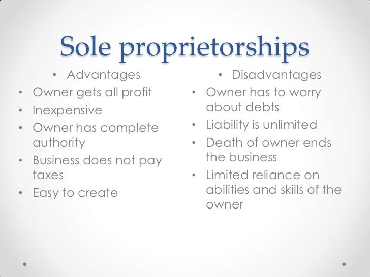 Advantages and Disadvantages of Sole Proprietorships