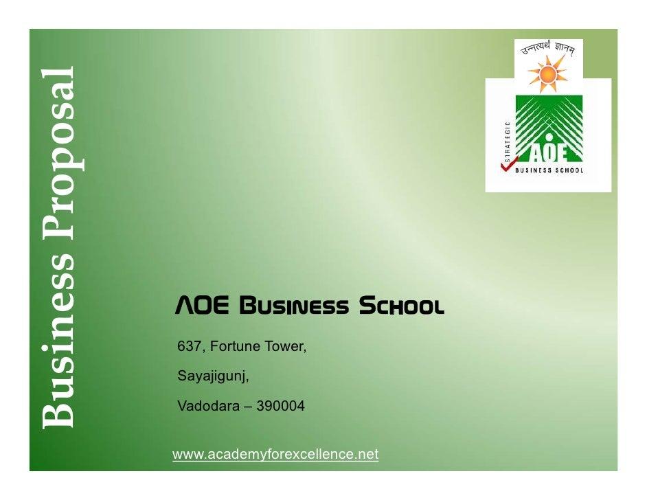 Busi ss Prop al B ines P posa                       AOE Business School                   637,                   637 Fortu...