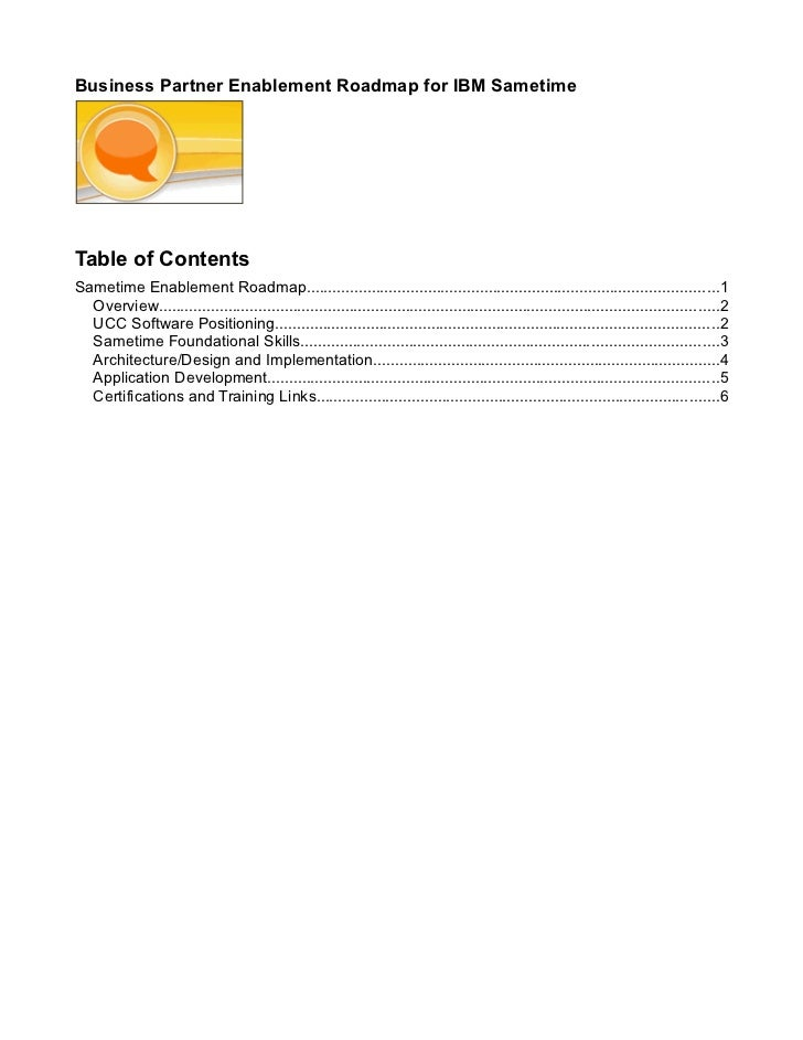 Business Partner Enablement Roadmap for IBM SametimeTable of ContentsSametime Enablement Roadmap.............................