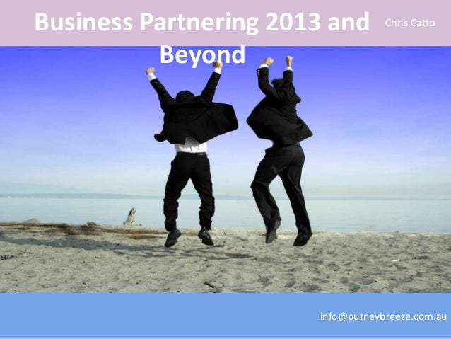Business partnering 2013 and Beyond