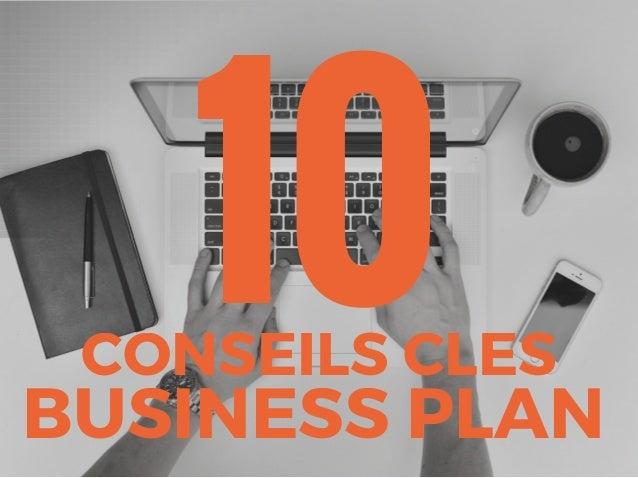 10CONSEILS CLES BUSINESS PLAN