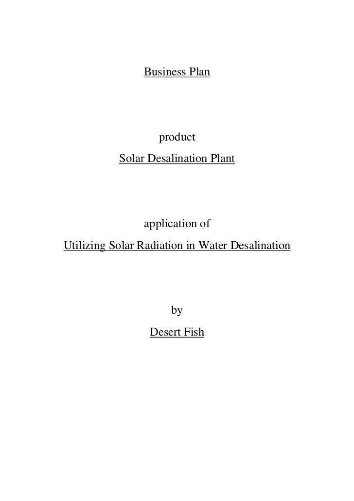 Business Plan                   product           Solar Desalination Plant                application ofUtilizing Solar Ra...