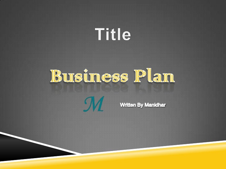 A business plan is a formal statement of a set ofbelieved attainable, and the plan for reaching those ginformation about t...