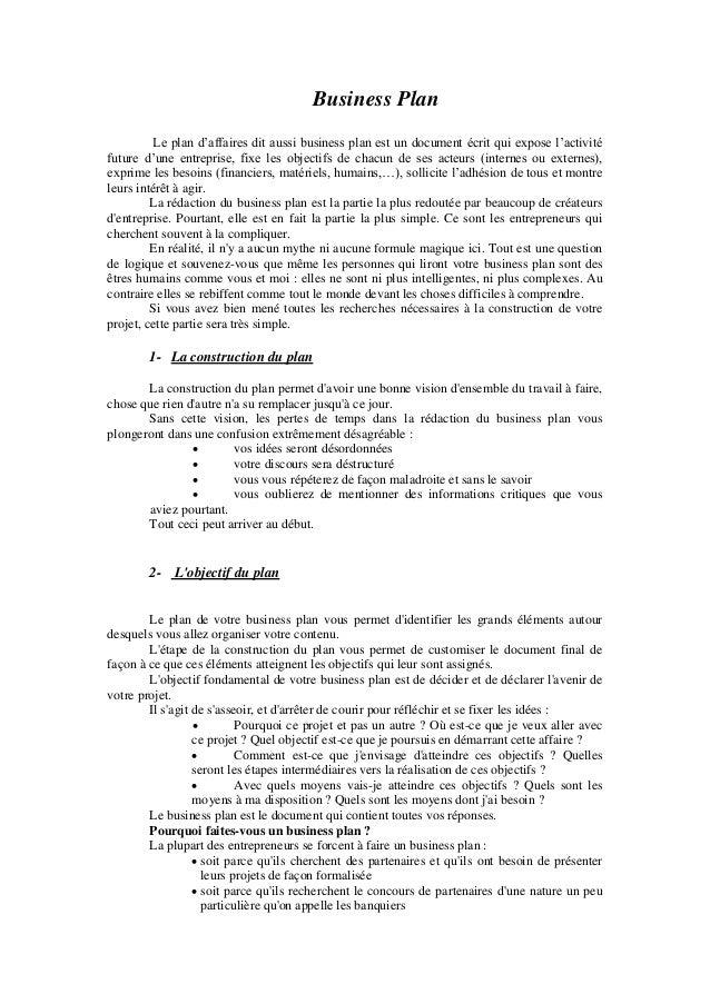 Business Plan         Le plan d'affaires dit aussi business plan est un document écrit qui expose l'activitéfuture d'une e...