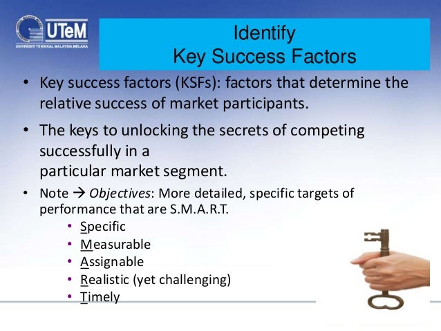 key factors in determining market performance Key factors that influence company performance the ability of management (all levels) to cope with change the nature and effectiveness of the processes used to arrive at major decisions to bring about change.