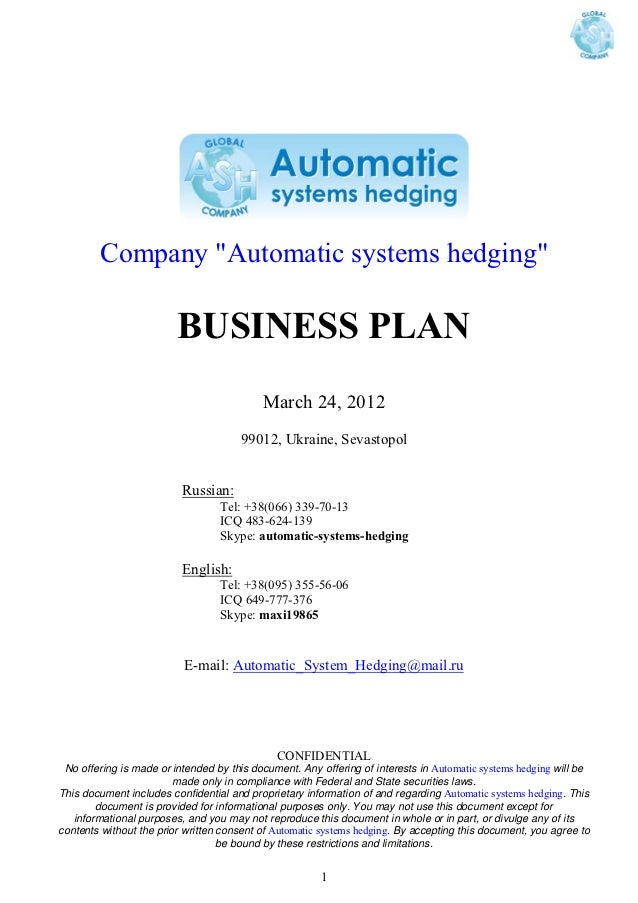 """Company """"Automatic systems hedging""""                         BUSINESS PLAN                                           March ..."""