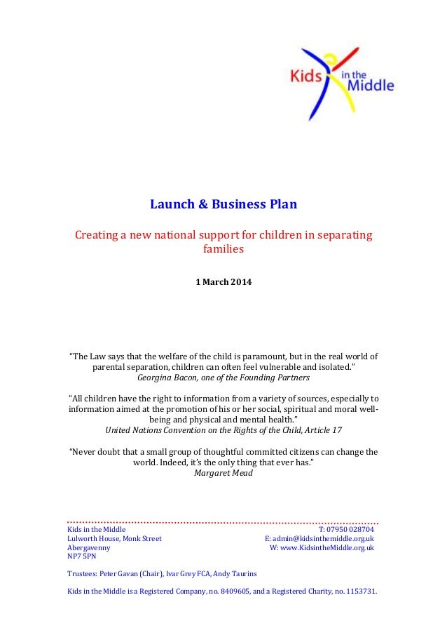 """Launch & Business Plan Creating a new national support for children in separating families 1 March 2014  """"The Law says tha..."""