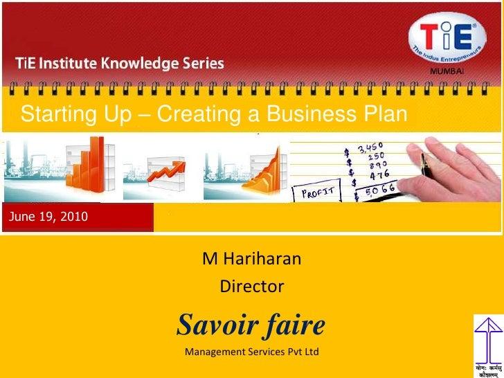 Business plan basics by M. Hariharan (Savior Faire)