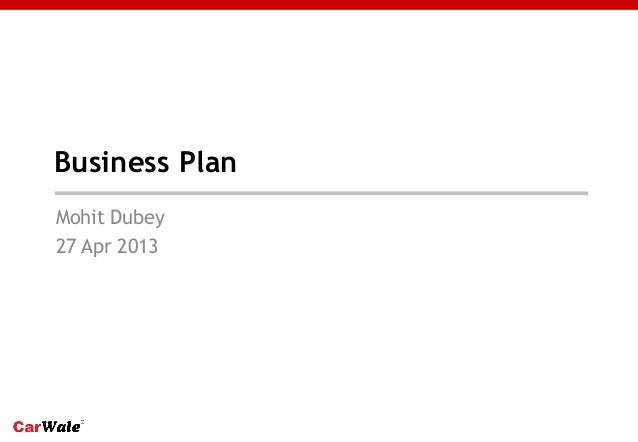 Business plan for startups by Mohit Dubey #TiEinstitute  April 27 2013
