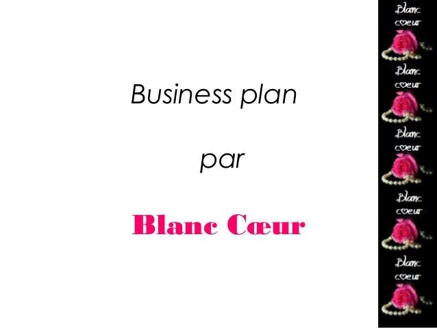 Business Plan Blanc Coeur Agence Wedding Planner