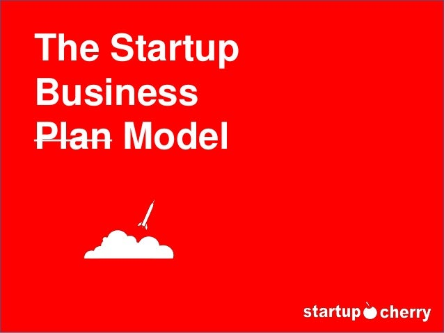 The Startup Business Plan Model