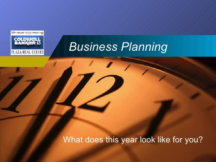 Business Planning What does this year look like for you?