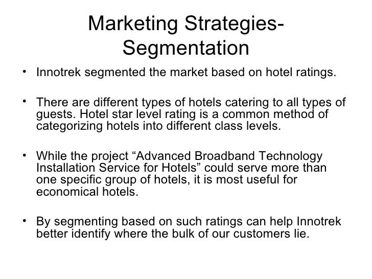 hotel segmentation Market segmentation 223 globalization of business expands the scope of operations and requires a new approach to local, regional and global segments.