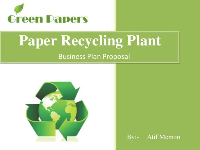 paper recycling business plan sample how to think like a billionaire free download