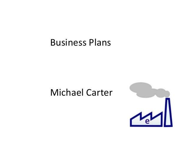 e Business Plans Michael Carter