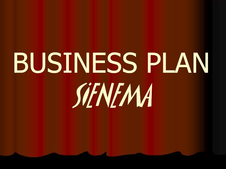 Business plan sienema