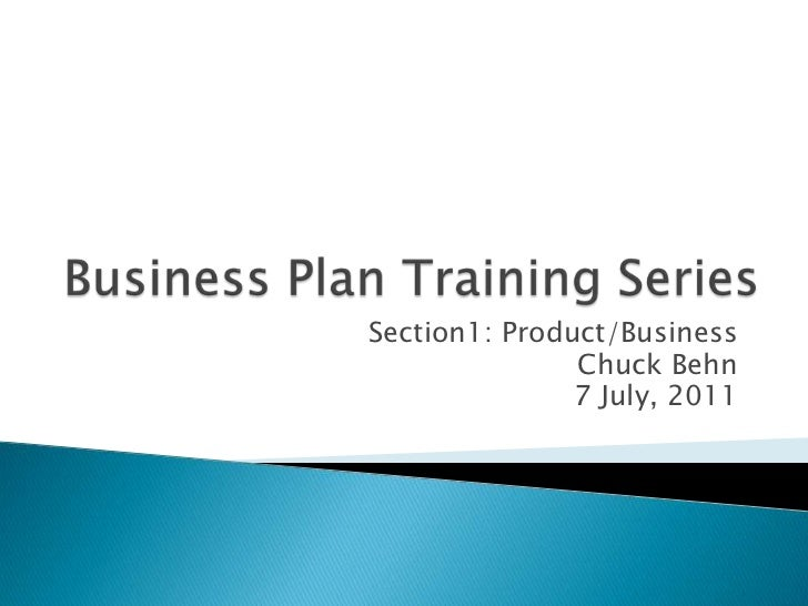 Business Plan Training Session 1: Defining the Business