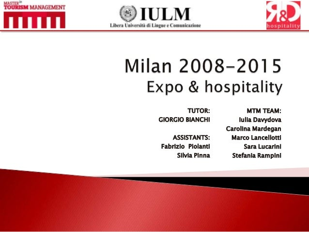 MTM IXth - Business Plan: Milan 2008-2015: Expo & hospitality