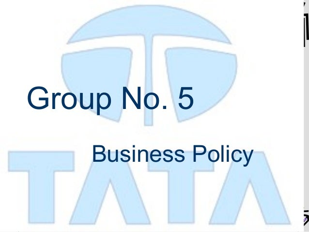 Group No. 5 Business Policy