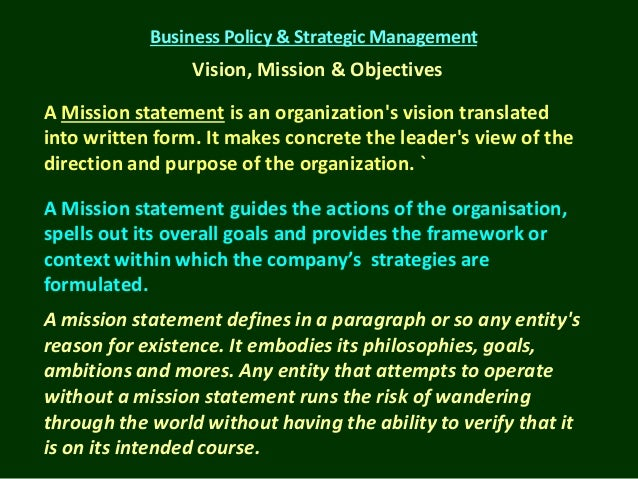 first step strategic management process vision mission 5 step process for developing a strategic plan step 1: write a vision statement a vision statement is a statement (typically 2-3 sentences) that gives the reader (and more importantly, the organization) a mental picture of what the organization hopes to become or what the organization hopes to achieve.