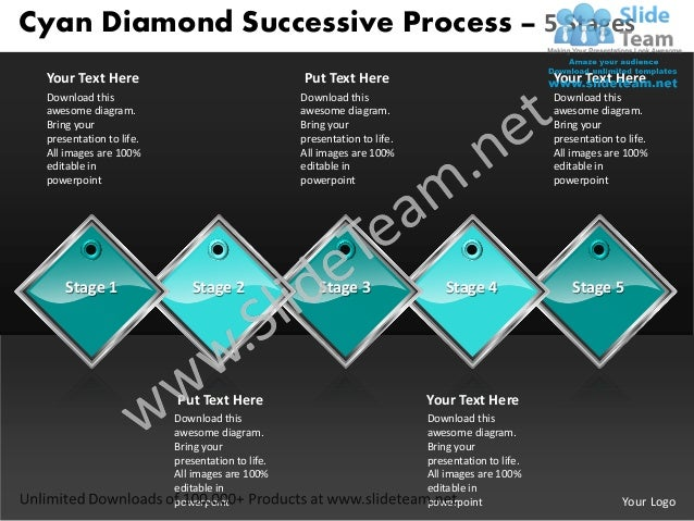 Cyan Diamond Successive Process – 5 Stages Your Text Here                                  Put Text Here                  ...