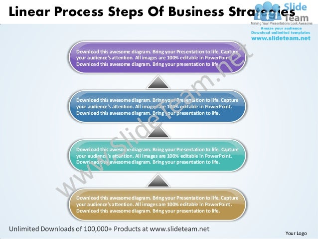 Linear Process Steps Of Business Strategies          Download this awesome diagram. Bring your Presentation to life. Captu...