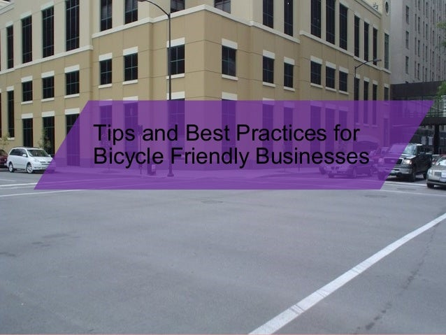 Tips and Best Practices for Bicycle Friendly Businesses