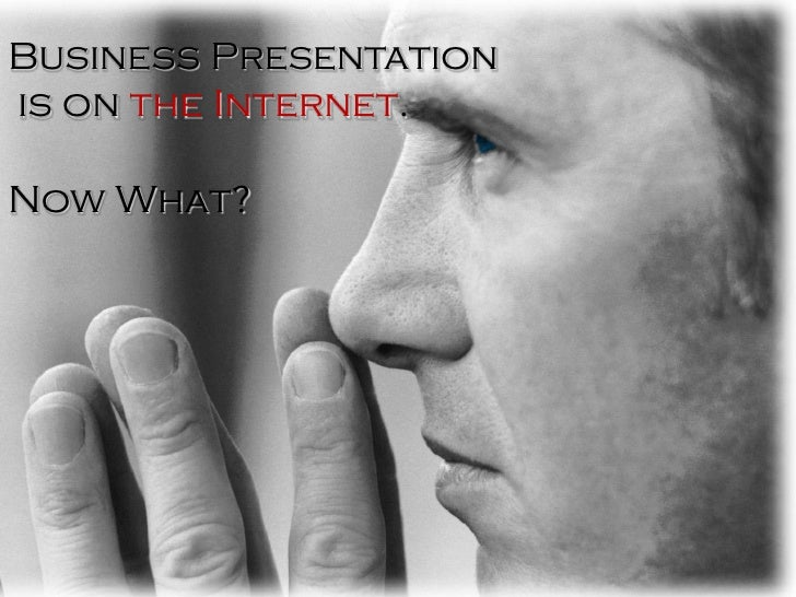 Your Business is on  SlideShare...Now What?
