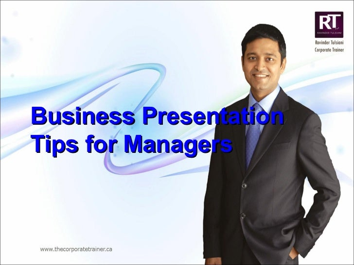 Business Presentation Tips for Managers