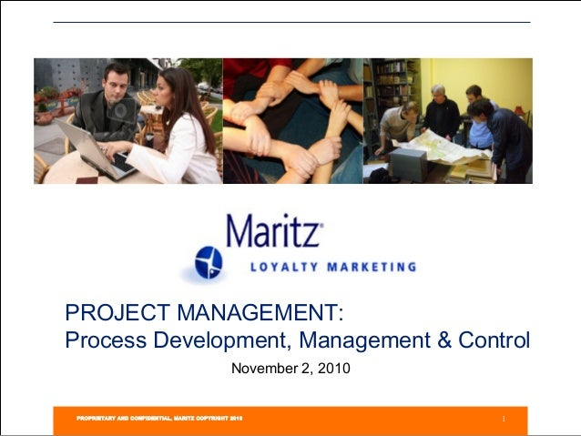 PROJECT MANAGEMENT:Process Development, Management & Control                                                November 2, 20...