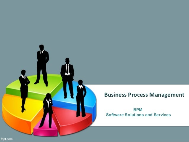 Business Process Management BPM Software Solutions and Services