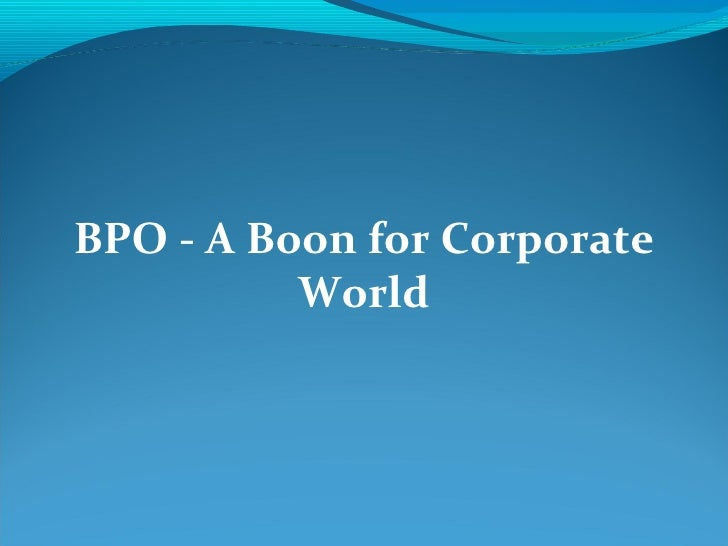 BPO - A Boon for Corporate World