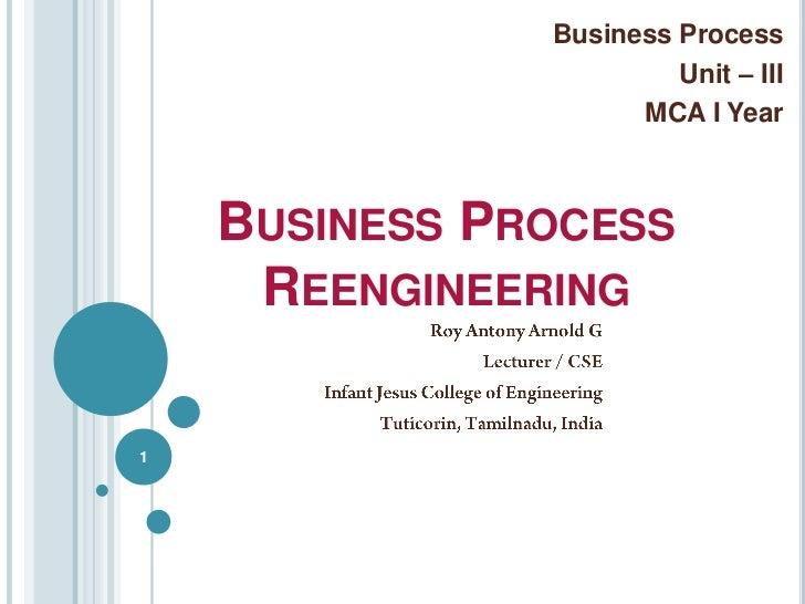 business process reengineering indian case study Mahindra satyam- business process re-engineering case study 1 1 enterprise-wide bpr for a leading indian auto manufacturer.