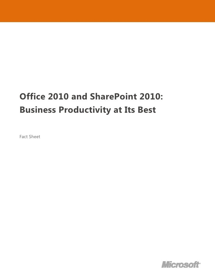 -102235000<br />-2095501423670Office 2010 and SharePoint 2010:  Business Productivity at Its BestFact Sheet00Office 2010 a...