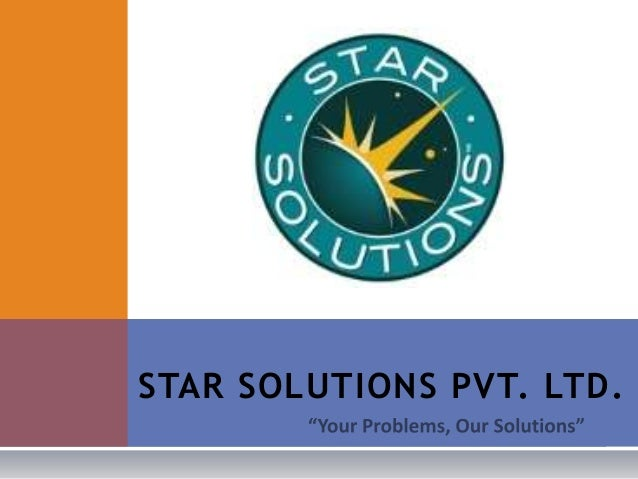STAR SOLUTIONS PVT. LTD.
