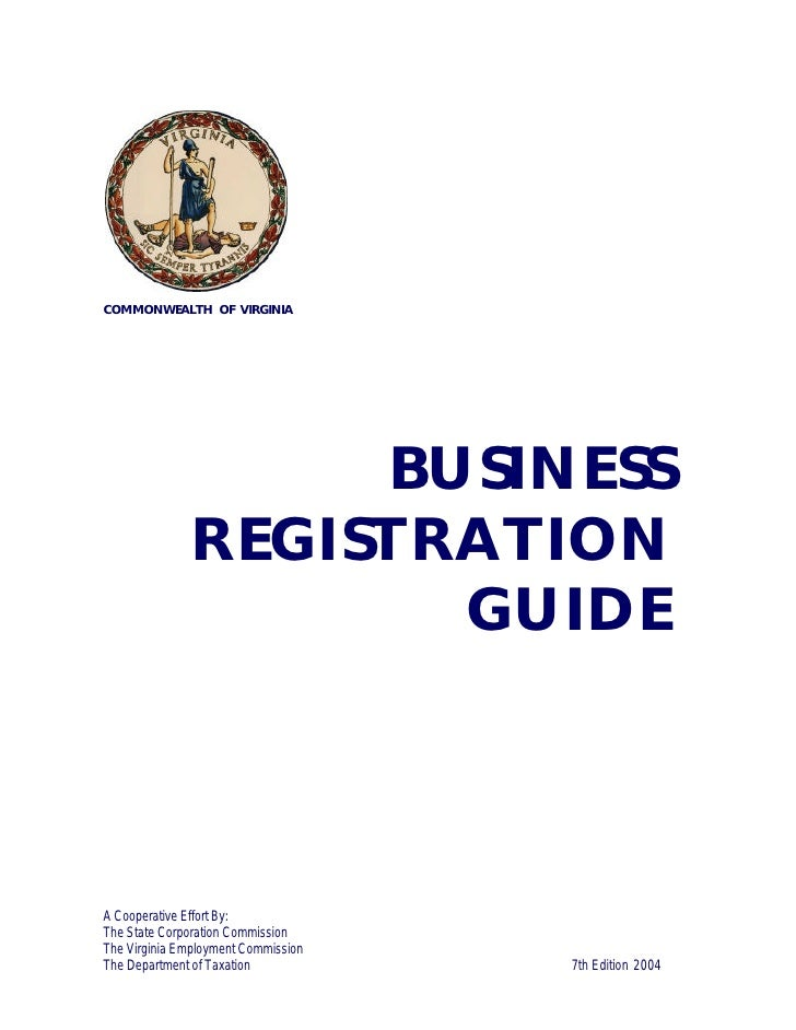 COMMONWEALTH OF VIRGINIA                        BUSINESS               REGISTRATION                      GUIDE    A Cooper...