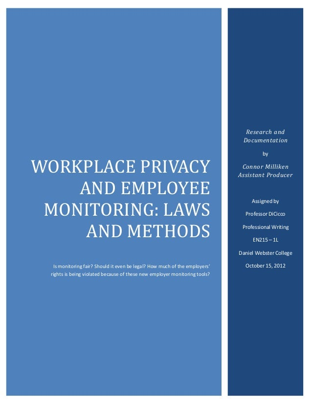 Workplace Privacy and Employee Monitoring: Laws and Methods