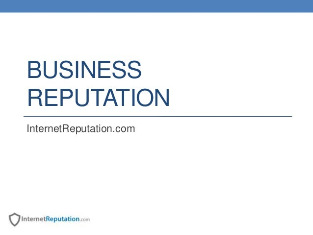 Business Reputation Management by InternetReputation.com