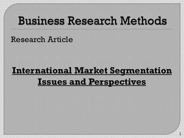 Research Article International Market Segmentation Issues and Perspectives 1