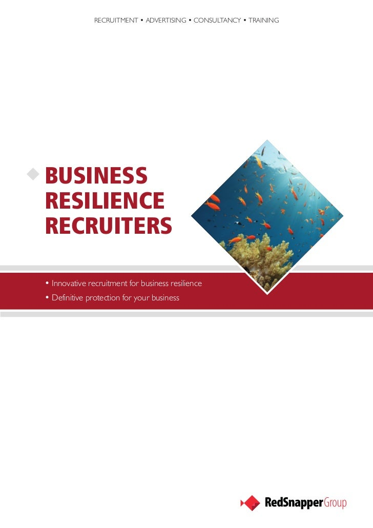 RECRUITMENT • ADVERTISING • CONSULTANCY • TRAININGBUSINESSRESILIENCERECRUITERS• Innovative recruitment for business resili...