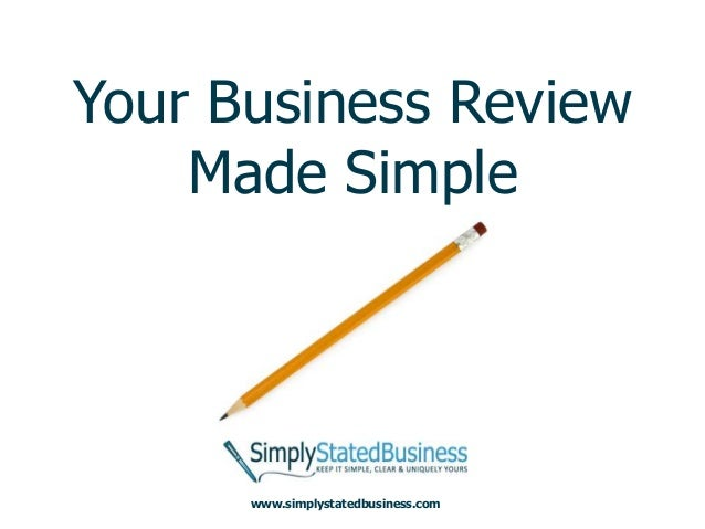 Your Business Review    Made Simple      www.simplystatedbusiness.com