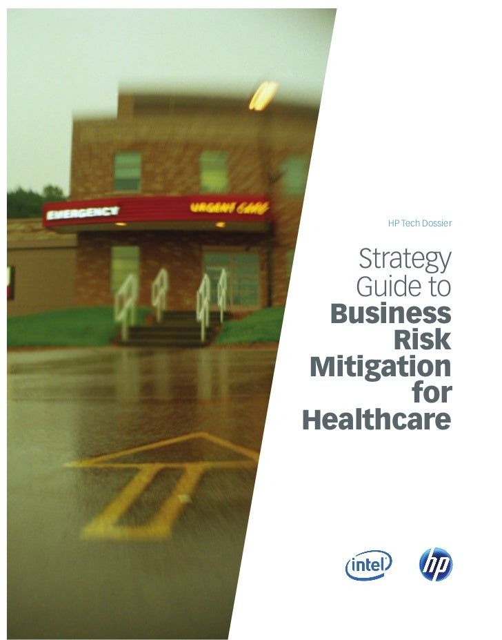 HP Tech Dossier    Strategy   Guide to Business       RiskMitigation         forHealthcare