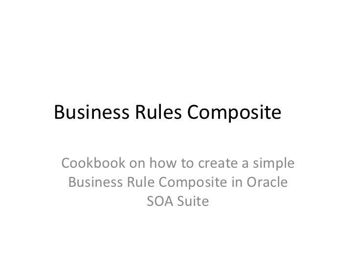 Cookbook Oracle SOA Business Rules