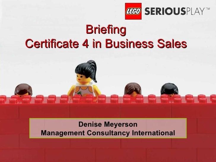 Denise Meyerson Management Consultancy International Briefing Certificate 4 in Business Sales