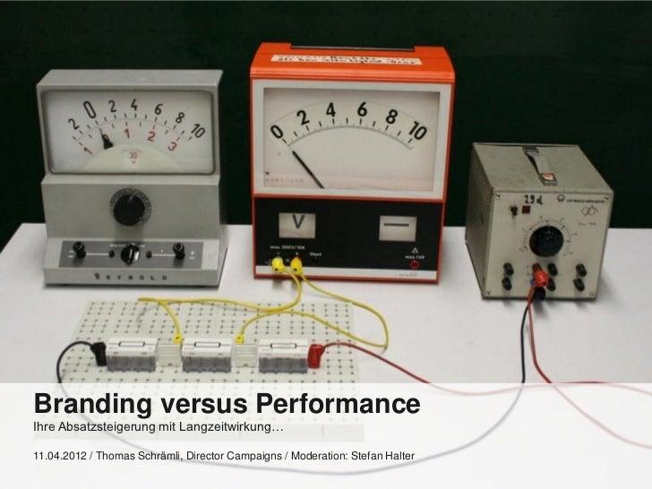 """Business seminar """"Branding versus Performance"""" April 2012"""