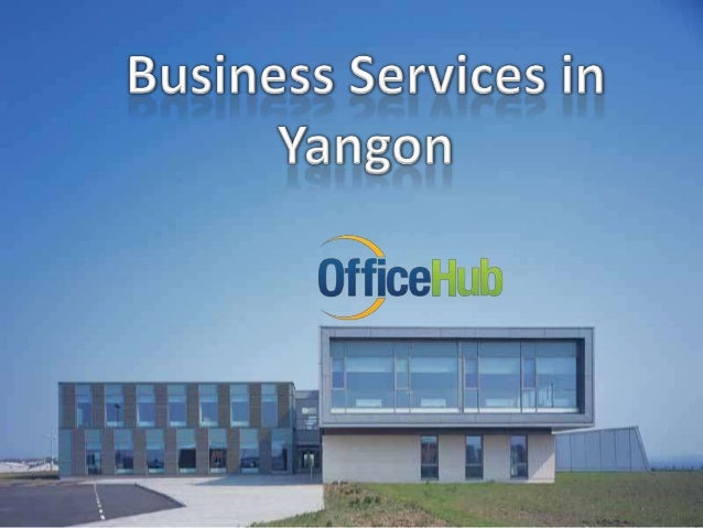 Business Services Yangon Myanmar